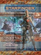 Starfinder RPG: Dead Suns Adventure Path 1 of 6 - Incident at Absalom Station