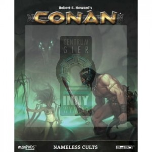 Conan: Adventures in an age Undreamed of - Nameless Cults + PDF