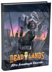 Deadlands Classic 20th Anniversary Edition