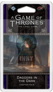 A GAME OF THRONES LCG SE: DAGGERS IN THE DARK