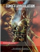 D&D 5.0: Tomb of Annihilation