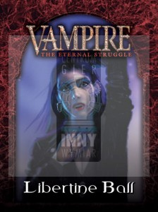 Vampire: The Eternal Struggle - Libertine Ball !Toreador Starter Deck -> Vampire: The Eternal Struggle