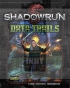 Shadowrun 5th: Data Trails -> Gry RPG > RPG- język angielski > Shadowrun