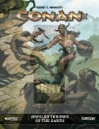 Conan RPG: Jeweled Thrones of the Earth + PDF