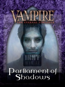Vampire: The Eternal Struggle - Parliament of Shadows Lasombra Starter Deck -> Vampire: The Eternal Struggle