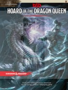 D&D 5.0: Hoard of the Dragon Queen